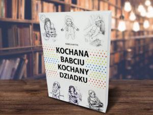 Książka Kochana Babciu Kochany Dziadku