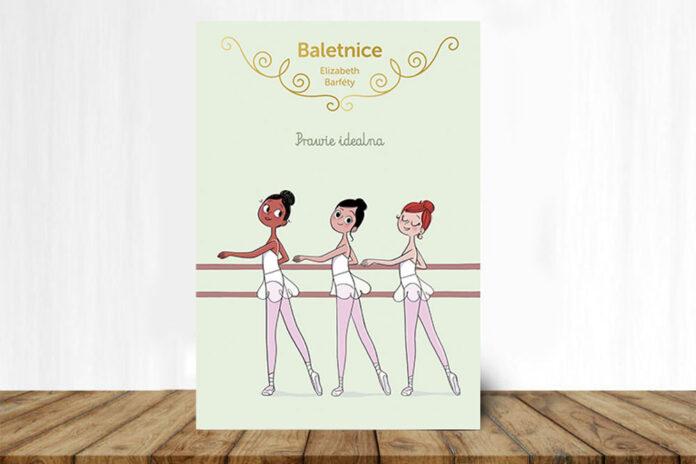 Baletnice. Prawie idealna - książka